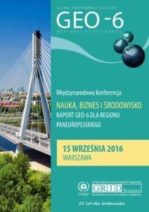 """Konferencja """"Nauka, biznes i środowisko. Raport GEO-6 dla regionu paneuropejskiego"""""""