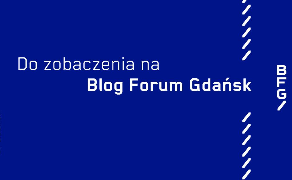 Blog Forum Gdańsk 2017