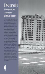 Detroit. Sekcja zwłok Ameryki, Charlie LeDuff