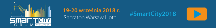 Smart City Forum, Warszawa, 19.-20.09.2018