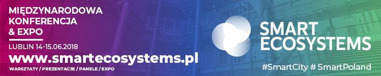 Międzynarodowa Konferencja&Expo Smart Ecosystems, 14-15 czerwca 2018, Lublin